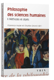 Florence Hulak et Charles Girard (dir.), Philosophie des sciences humaines